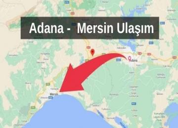 Adana Mersin Ulaşım